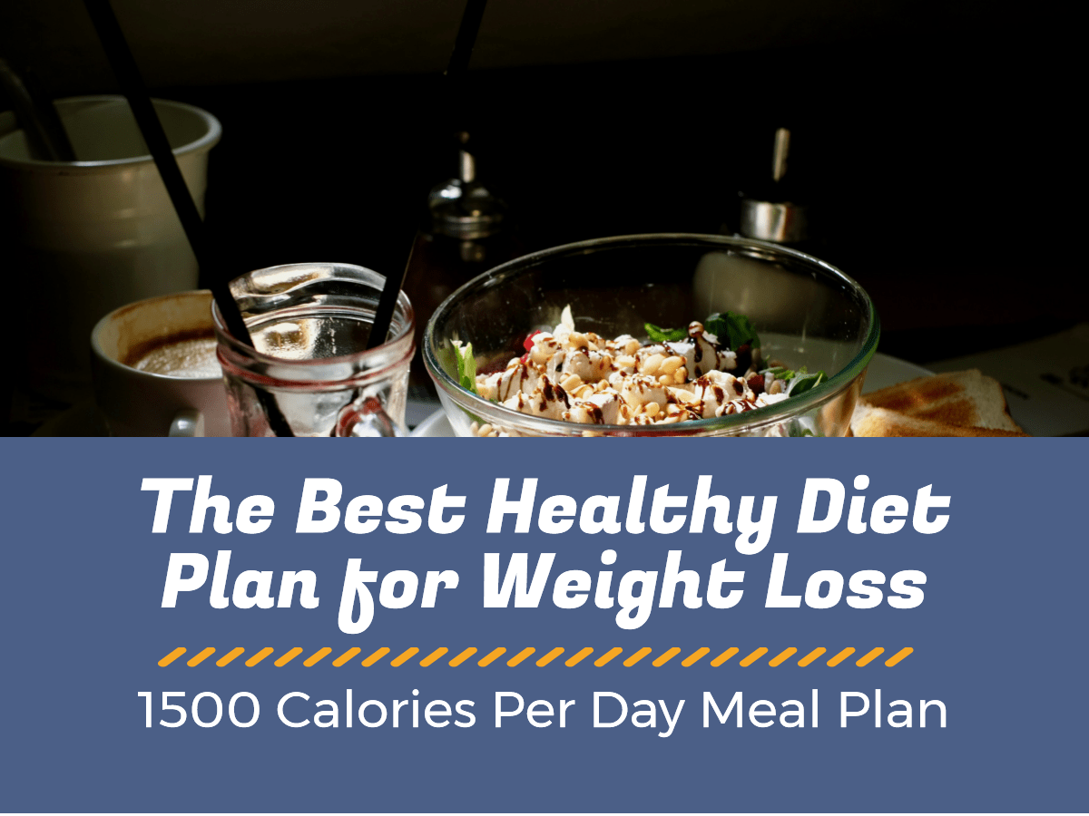Weight Loss Diet Plan 1500 calorie