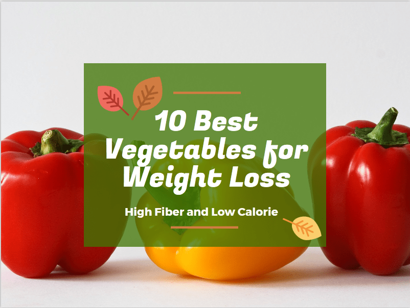 best vegetables for weight loss